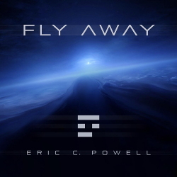 Eric C. Powell - Fly Away (2020)