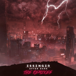 Essenger - After Dark (The Remixes) (2020)