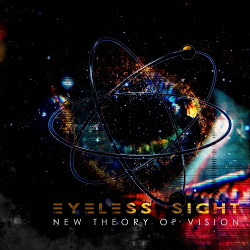 Eyeless Sight - New Theory of Vision (2020)