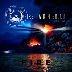 First Aid 4 Souls feat. LD50 - Fire (2020)