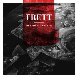 Frett - The World as a Hologram (2020)