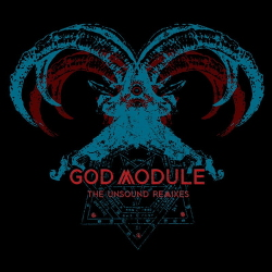 God Module - The Unsound Remixes (2020)