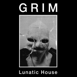 Grim - Lunatic House (2019)