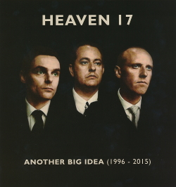 Heaven 17 - Another Big Idea 1996-2015 (9CD) (2020)