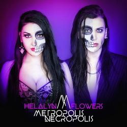 Helalyn Flowers - Metropolis Necropolis EP (2020)