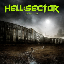 Hell:Sector - Covid-666 (Single) (2020)