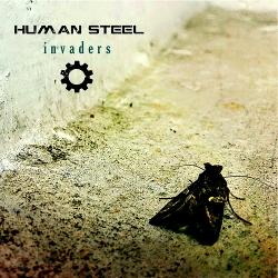 Human Steel - Invaders (2019)