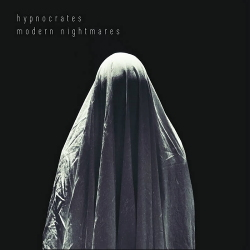 Hypnocrates - Modern Nightmares (Limited Edition) (2020)