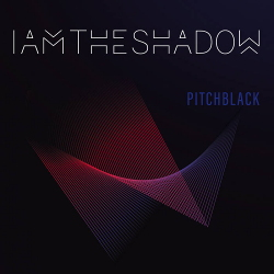 IAMTHESHADOW - Pitchblack (2020)