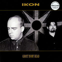 Ikon - Ghost In My Head (Limited Edition CDS) (Reissue) (2019)