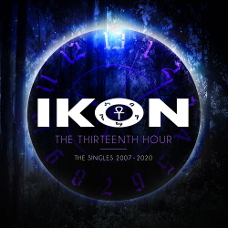 Ikon - The Thirteenth Hour The Singles 2007 - 2020 (3CD Limited Edition) (2020)