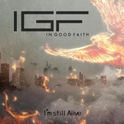 In Good Faith - I'm Still Alive (Single) (2020)