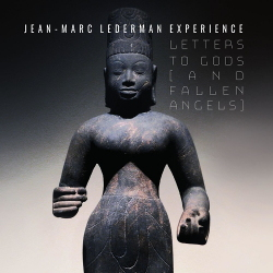 Jean-Marc Lederman Experience - Letter to Gods (And Fallen Angels) (2020)