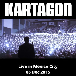 Kartagon - Live in Mexico City (06 Dec 2015) (2020)