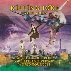 Killing Joke - Live in Berlin 2018 (2CD) (2019)