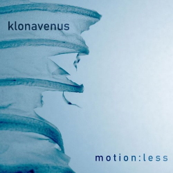 Klonavenus - Motion:less (2020)