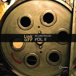 LINK OFF - Reconstrução Vol. II (2019)