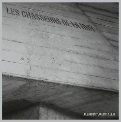 Les Chasseurs De La Nuit - Gleam On You Empty Gem (2020)