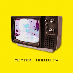 MOYA81 - Radio TV (2019)