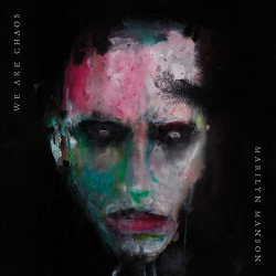 Marilyn Manson - We Are Chaos (2020)