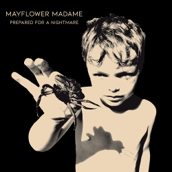 Mayflower Madame - Prepared for a Nightmare (2020)