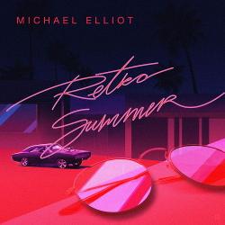 Michael Elliot - Retro Summer (2020)