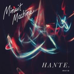 Minuit Machine / Hante. - Split (Limited Edition) (2020)