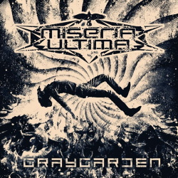 Miseria Ultima - Graygarden (2019)