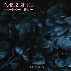 Missing Persons - Dreaming (2020)