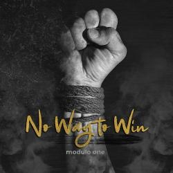 Modulo One - No Way to Win (Single) (2020)