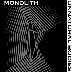 Monolith - Unnatural Bodies (2020)
