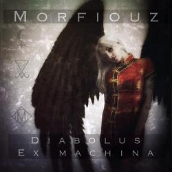 Morfiouz - Diabolus Ex Machina (2020)