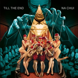 Na Chui - Till The End (Single) (2020)
