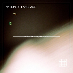 Nation of Language - Introduction, Presence (2020)