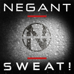 Negant - Sweat! (Single) (2020)