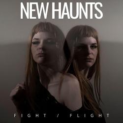 New Haunts - Fight/Flight (2020)