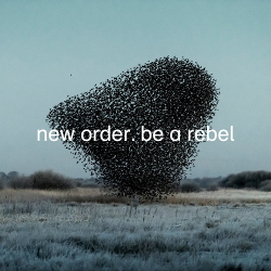 New Order - Be a Rebel (Single) (2020)