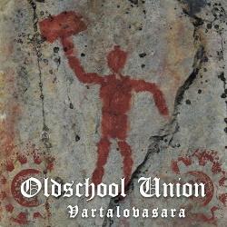 Oldschool Union - Vartalovasara (2020)