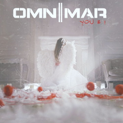Omnimar - You & I (Single) (2020)