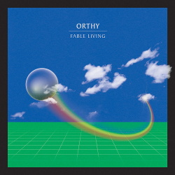 Orthy - Fable Living (2020)