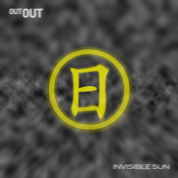 Out Out - Invisible Sun (Single) (2020)