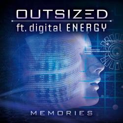 Outsized feat. Digital Energy - Memories (Single) (2020)