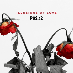 POS.:2 - Illusions of Love (Single) (2020)