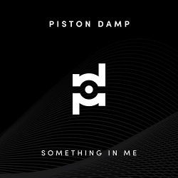Piston Damp - Something In Me (EP) (2020)