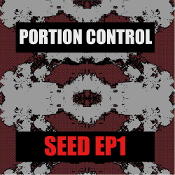 Portion Control - SEED EP1 (2020)