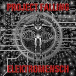 Project Falling - Elektromensch (2020)