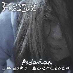 Psy'Aviah feat. Kyoko Baertsoen - Train Of Thought EP (2020)
