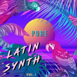 VA - Pure Latin Synth, Vol. 1 (2020)