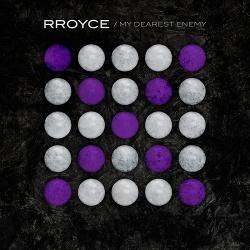 RROYCE - My Dearest Enemy (Single) (2020)