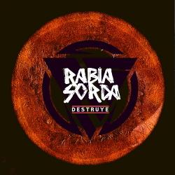 Rabia Sorda - Destruye (Single) (2020)